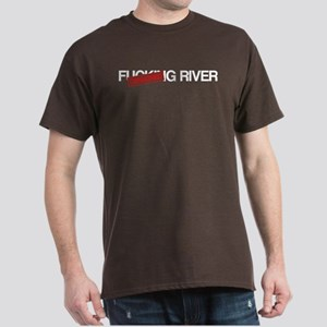 F[CENSORED]G RIVER Dark T-Shirt
